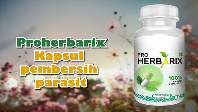 Obat Proherbarix — Menghancurkan semua telurnya parasit cs di dalam usus